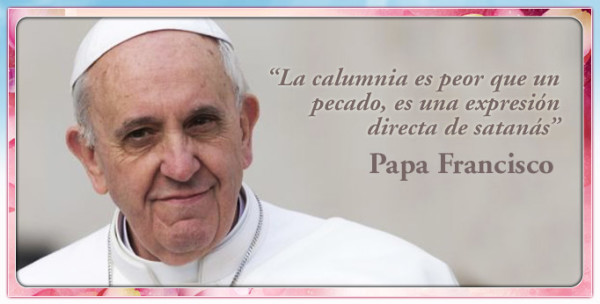 Amarajesus Frases Falsas Del Papa Francisco