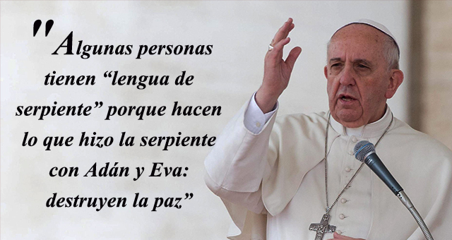 Frases del Papa Francisco sobre los chismes